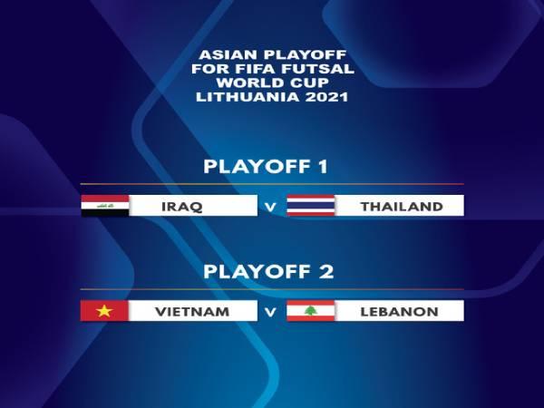 Tin BĐVN 27/4: Việt Nam tranh vé dự World Cup Futsal 2021 với Lebanon
